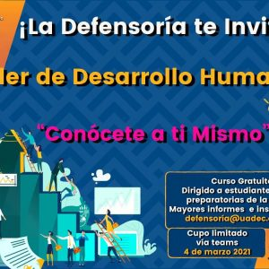 Convoca UAdeC al Taller de Desarrollo Humano Dirigido a Estudiantes de Preparatoria