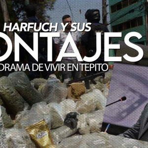 HARFUCH Y SUS MONTAJES EL DRAMA DE VIVIR EN TEPITO