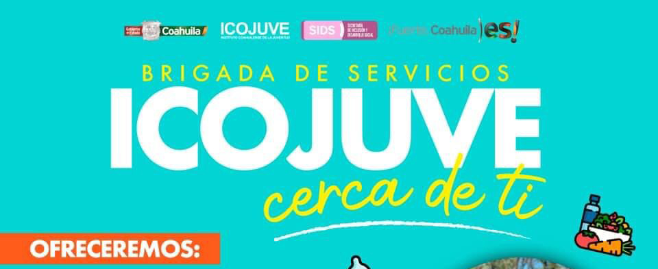COAHUILA REALIZA BRIGADA DE SERVICIOS 'ICOJUVE CERCA DE TI'